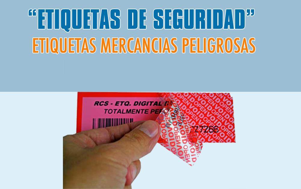 Etiquetas de seguridad y mercancias peligrosas | Etiquetas para empresas