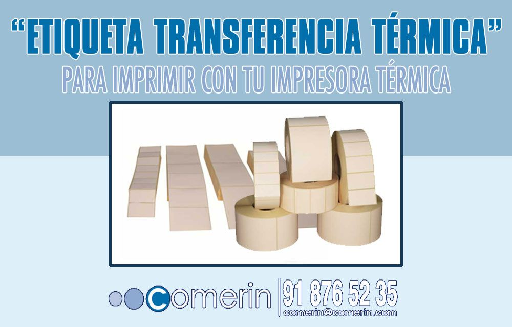 ¿Qué son las Etiquetas de transferencia térmica?
